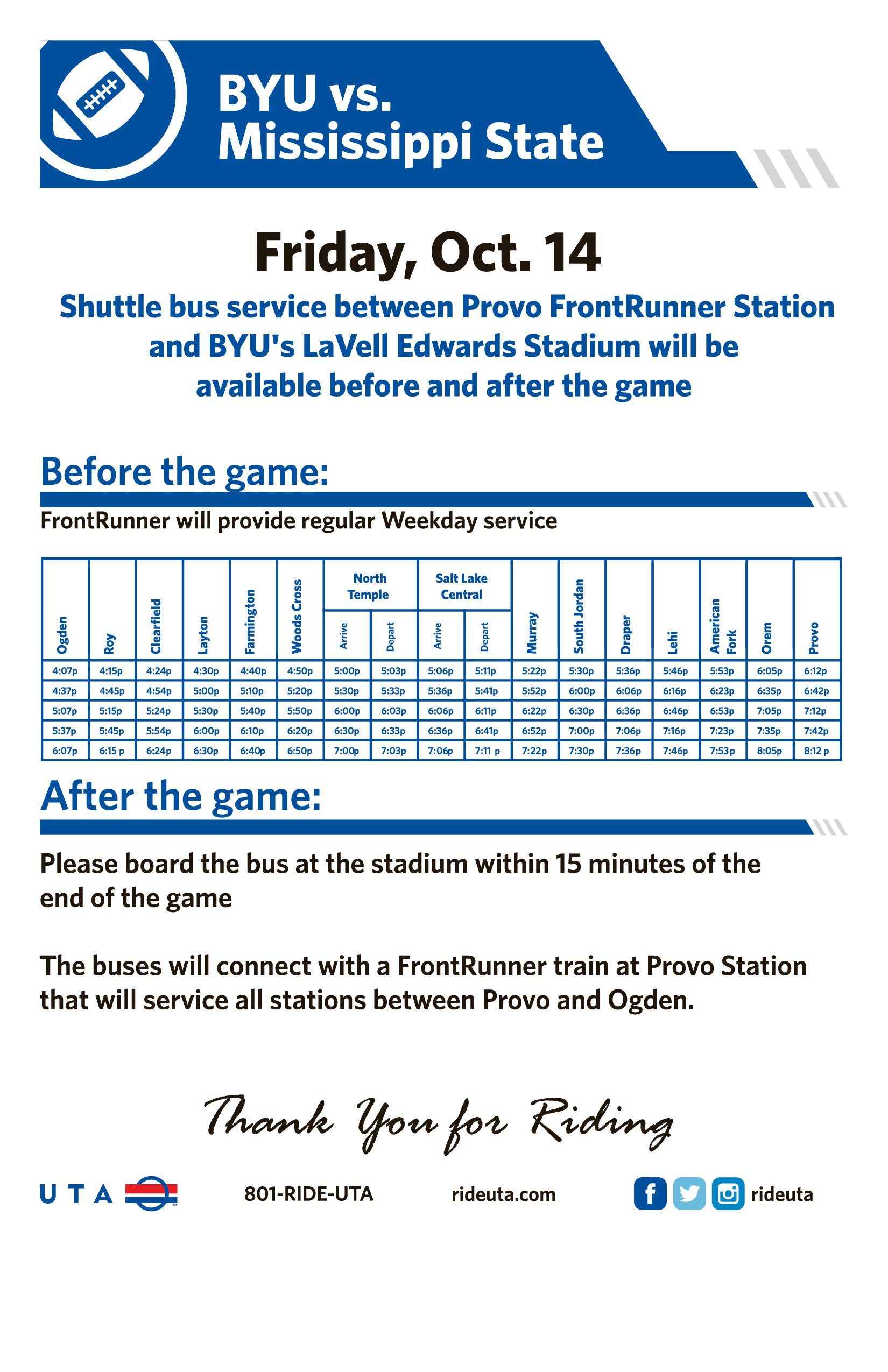 enjoy extra service to the 14 byu game passes can be purchased online until 11 59 p m on monday oct 10 or purchased at a uta customer service location until the close of business on game day